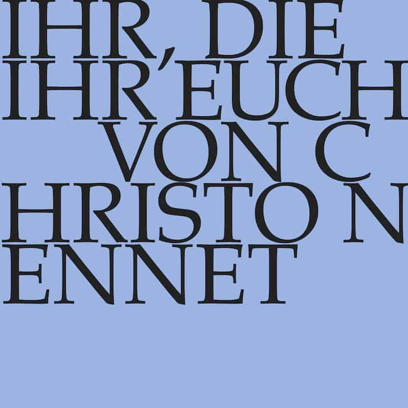Ihr, die ihr euch von Christo nennet
