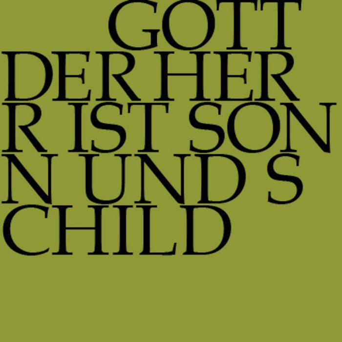 Gott der Herr ist Sonn und Schild