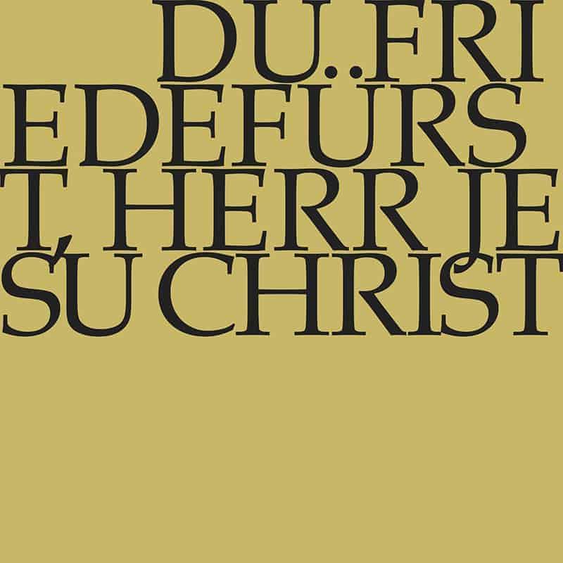 Du Friedefürst, Herr Jesu Christ