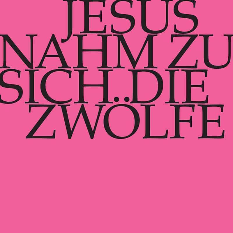 Jesus nahm zu sich die Zwölfe