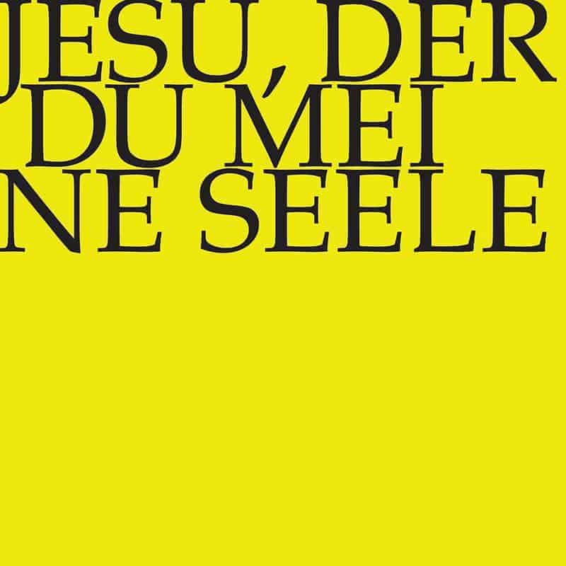 Jesu, der Du meine Seele